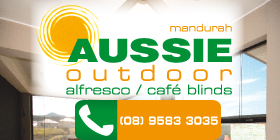 *Aussie Outdoor Alfresco/Cafe Blinds - Phone 9583 3035 - Blinds Outdoor Mandurah