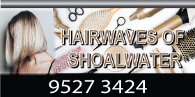 *Hairwaves of Shoalwater - OPEN FOR BUSINESS AND COMPLYING WITH COVID-19 REGULATIONS - UNISEX HAIR SALON