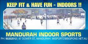 *Mandurah Indoor Sports - Community Sports Centre Mandurah