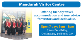 *Mandurah Visitor Centre - Phone 9550 3999 - Tourist Information Mandurah