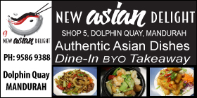 *New Asian Delights - Ph 9586 9388 - Mandurah Restaurant