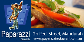 *Paparazzi Restaurant Cafe - Mandurah Italian Restaurant and Takeaways - Ph 9586 1166