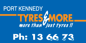 *Port Kennedy Tyres & More - Phone 9524 6606 - Tyres Port Kennedy Rockingham