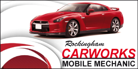 *Rockingham Carworks Mobile Mechanic - Motor Vehicle Repairs Rockingham