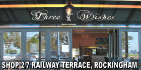 *Three Wishes - Phone 9592 9666 - Rockingham Restaurant