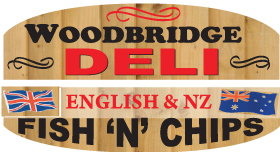*Woodbridge Deli English and NZ Fish N Chips - Fish and Chips Takeaways Rockingham Woodbridge - WE DELIVER 7 DAYS A WEEK 5PM - 8PM