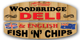 *Woodbridge Super Deli - Phone 9527 1510 - Fish and Chips Takeaways Woodbridge Rockingham